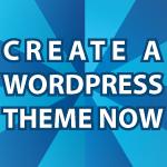 Creating a WordPress Theme