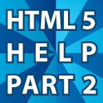 HTML 5 Help 2