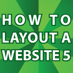 How to Layout a Website 5