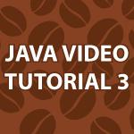Java Video Tutorial 3