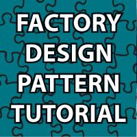 Factory Design Pattern Tutorial