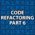 Code Refactoring 6