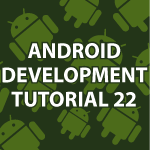 Android Development 22