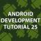 Android Development 25