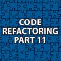Code Refactoring 11