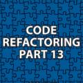 Code Refactoring 13