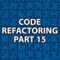 Code Refactoring 15