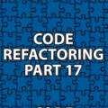 Code Refactoring 17