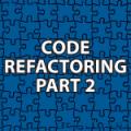 Code Refactoring 2