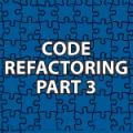 Code Refactoring 3