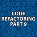 Code Refactoring 9