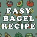Easy Bagel Recipe