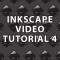 Inkscape Video Tutorial 4