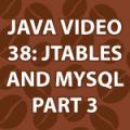 Java Video Tutorial 38