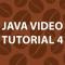 Java Video Tutorial 4