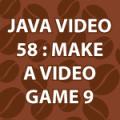 Java Video Tutorial 58
