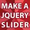 Make a JQuery Slider