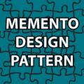 Memento Design Pattern Tutorial