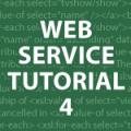 Web Services Tutorial 4