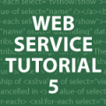 Web Services Tutorial 5